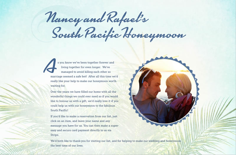 Nancy and Rafael's South Pacific Honeymoon